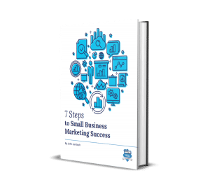 7 Steps to successful small business marketing